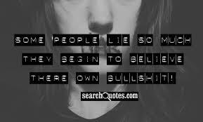 lie and bullshit